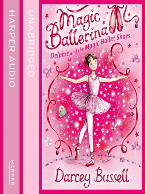 Magic Ballerina 1: Delphie and the Magic Ballet Shoes Cover