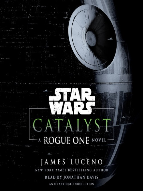 Catalyst: A Rogue One Novel Cover