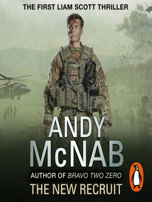 Liam Scott Book 1: The New Recruit Cover