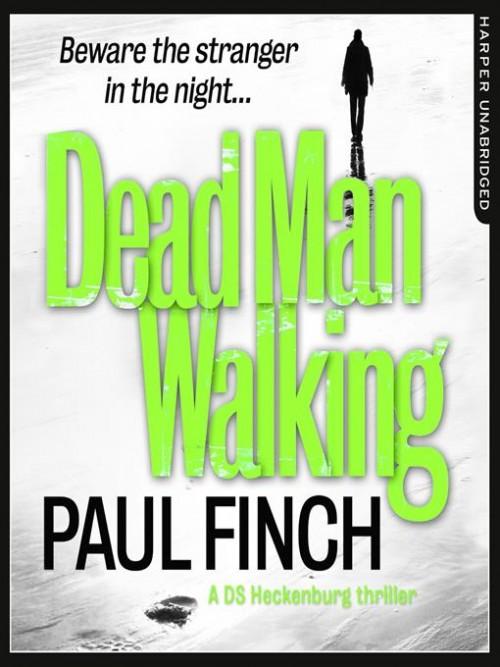Detective Mark Heckenburg Series Book 4: Dead Man Walking Cover