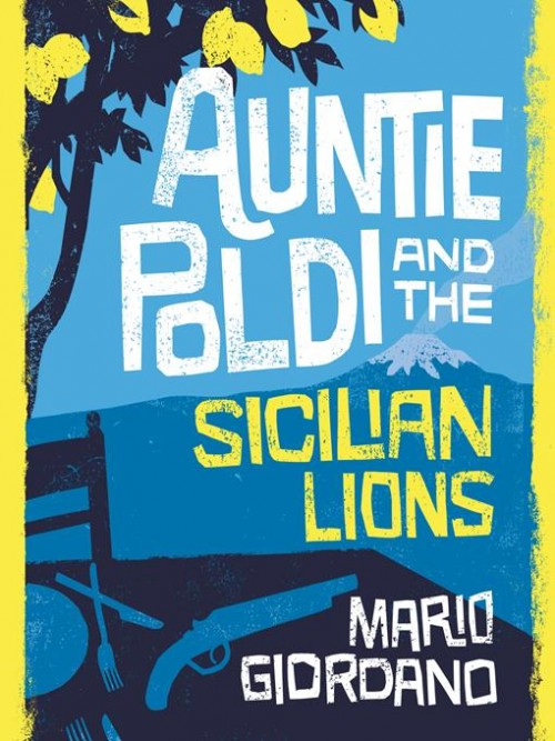 Auntie Poldi Series Book 1: Auntie Poldi and the Sicilian Lions Cover