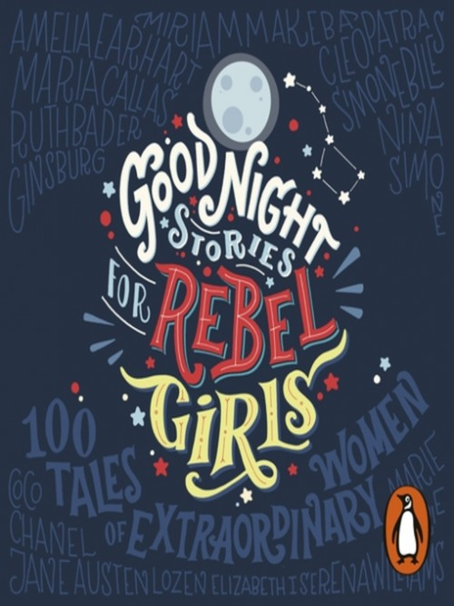Good Night Stories For Rebel Girls Cover