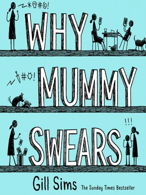 Why Mummy Swears Cover