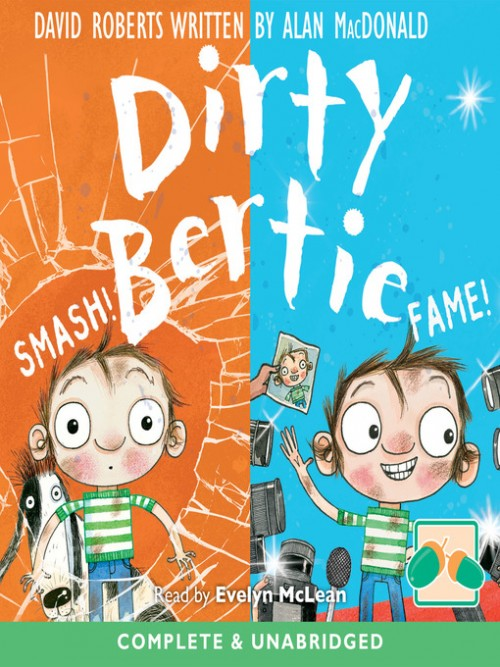 Dirty Bertie: Smash! Fame! Cover