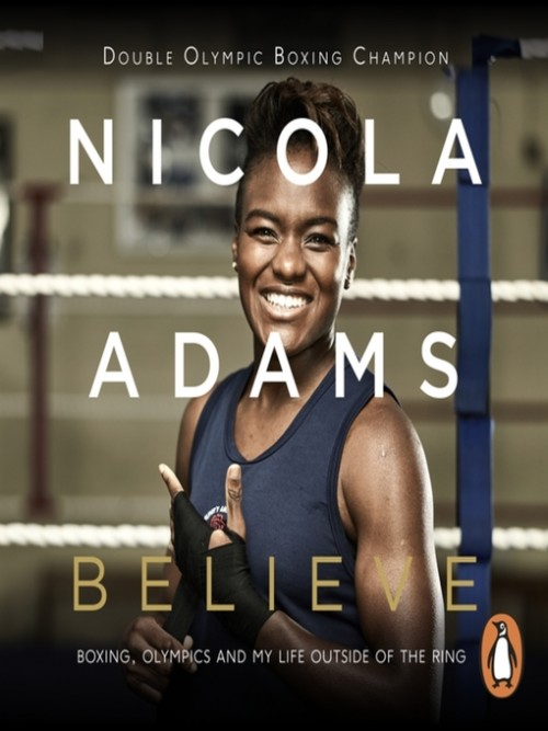 Believe: Boxing, Olympics and My Life Outside the Gym Cover