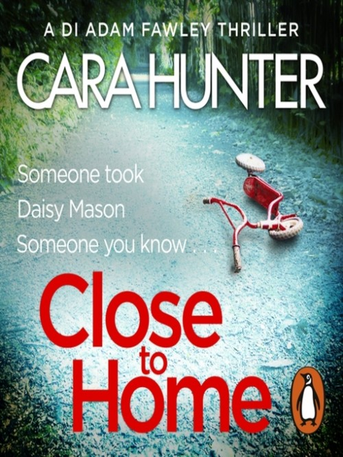 DI Fawley Series Book 1: Close To Home Cover