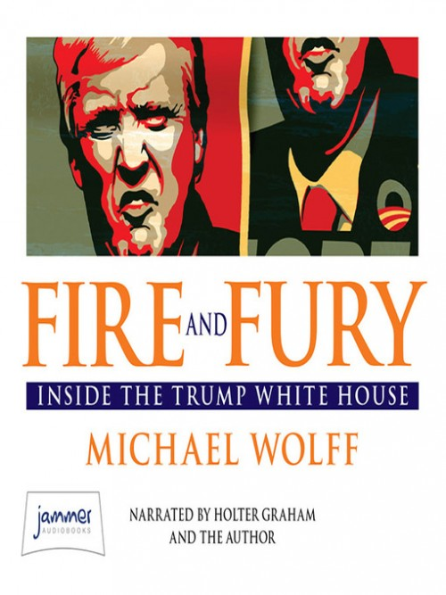Fire and Fury: Inside the Trump White House Cover