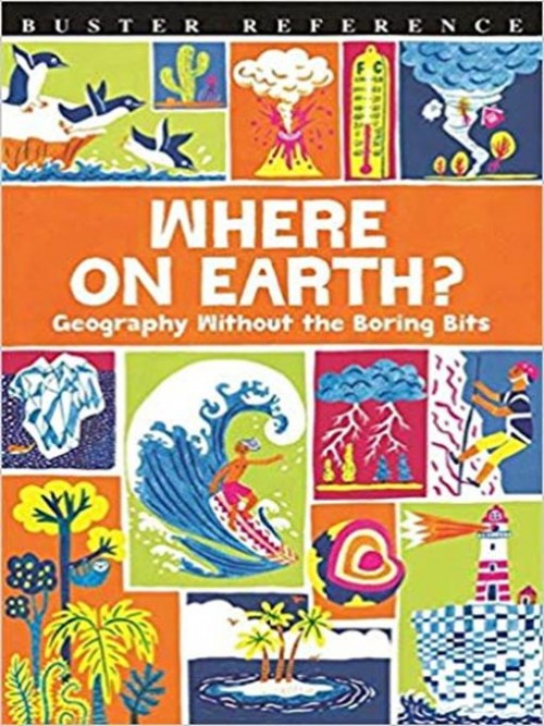 Where On Earth?: Geography Without the Boring Bits Cover
