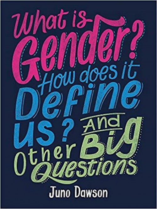 What Is Gender? How Does It Define Us? and Other Big Questions For Kids Cover