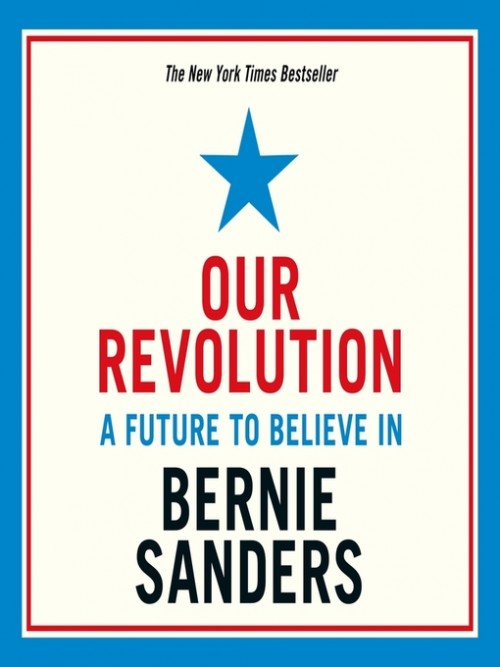 Our Revolution: A Future To Believe In Cover