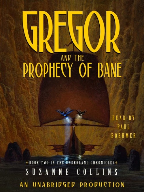 The Underland Chronicles Book 2: Gregor and the Prophecy of Bane Cover