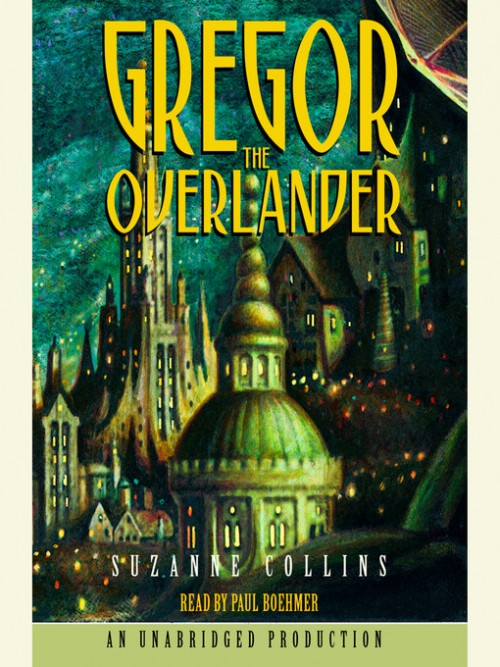 The Underland Chronicles Book 1: Gregor the Overlander Cover
