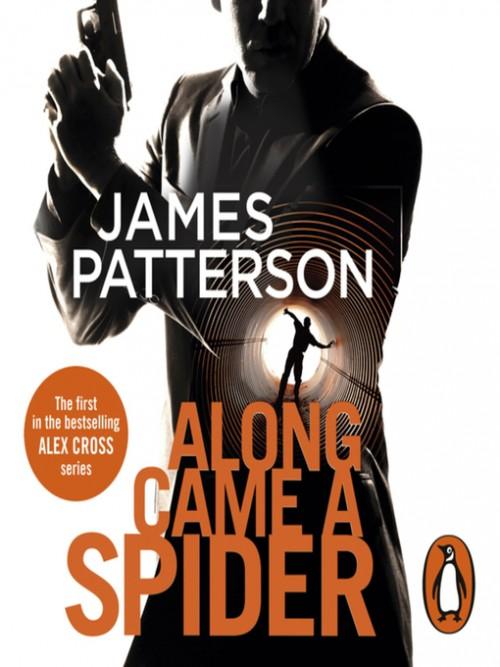 Alex Cross Series Book 1: Along Came A Spider Cover