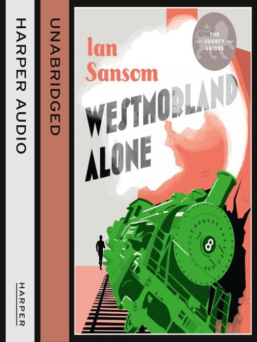 The County Guides: Westmorland Alone Cover