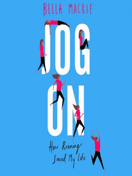 Jog On: How Running Saved My Life Cover