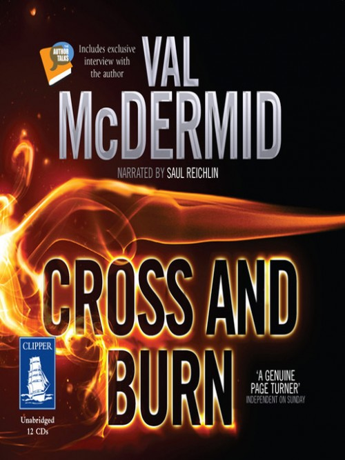 Tony Hill and Carol Jordan Book 8: Cross and Burn Cover