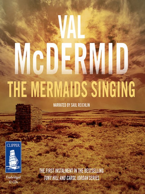 Tony Hill and Carol Jordan Book 1: The Mermaids Singing Cover