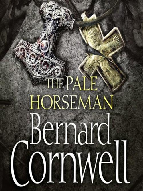 The Last Kingdom Book 2: The Pale Horseman Cover