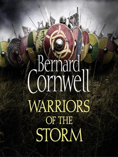 The Last Kingdom Book 9: Warriors of the Storm Cover