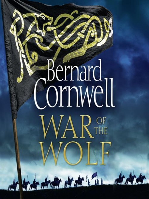 The Last Kingdom Book 11: War of the Wolf Cover