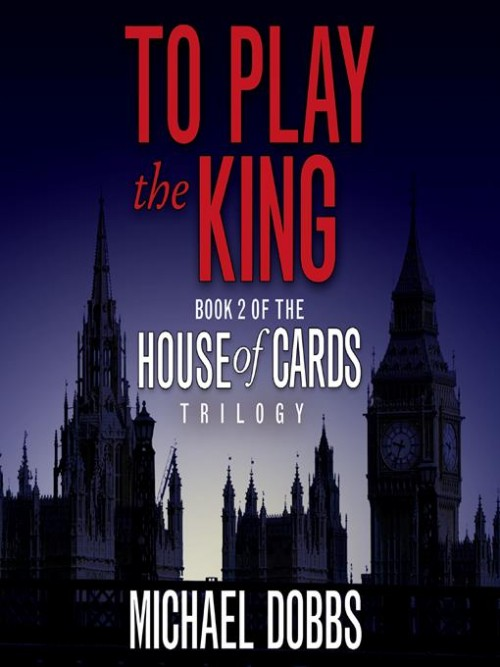 House of Cards Book 2: To Play the King Cover