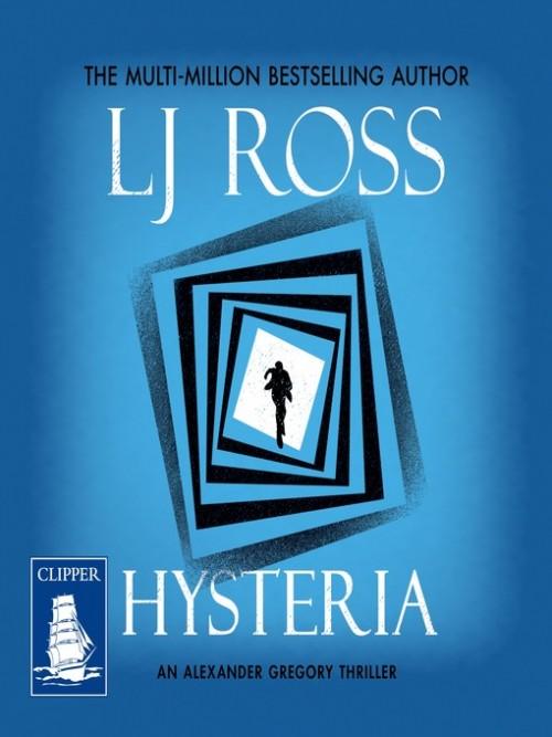 Dr Alex Gregory Book 2: Hysteria Cover