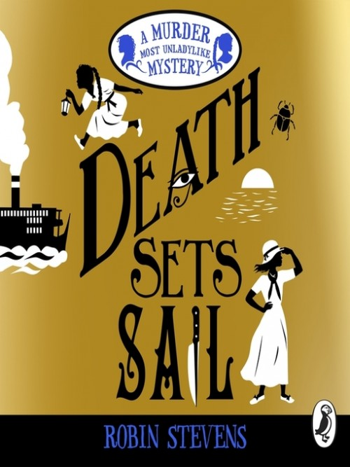 Murder Most Unladylike Book 9: Death Sets Sail Cover