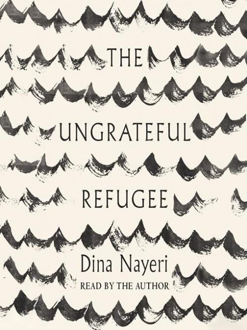 The Ungrateful Refugee Cover
