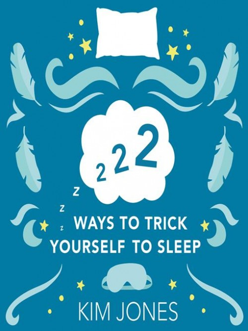 222 Ways To Trick Yourself To Sleep Cover
