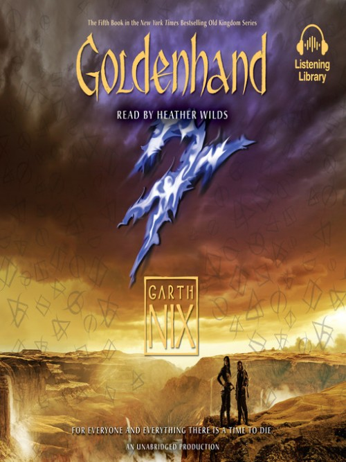 The Old Kingdom Series Book 5: Goldenhand Cover