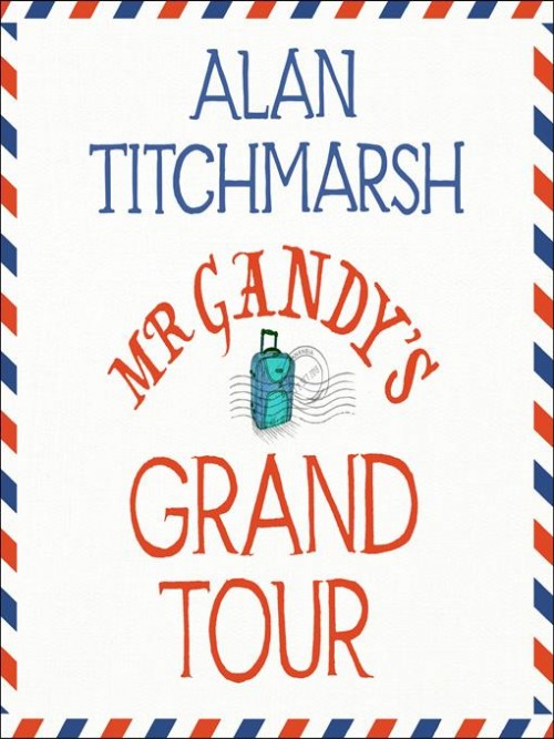 Mr Gandy's Grand Tour Cover