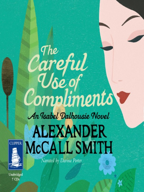 The Careful Use of Compliments Cover