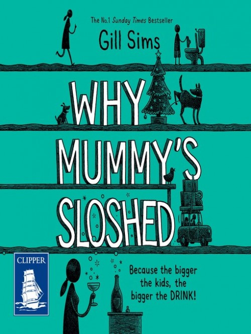 Why Mummy's Sloshed Cover
