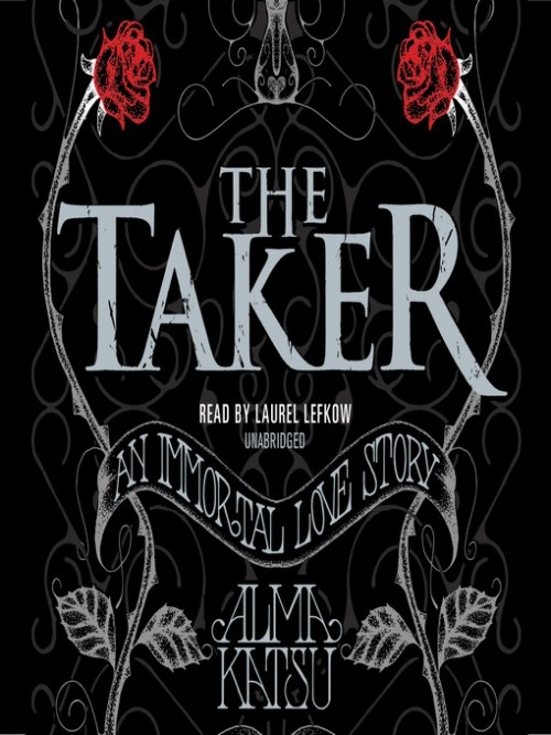 The Taker Trilogy Book 1: The Taker Cover