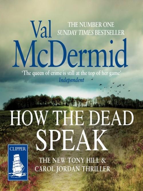 Tony Hill and Carol Jordan Book 11: How the Dead Speak Cover