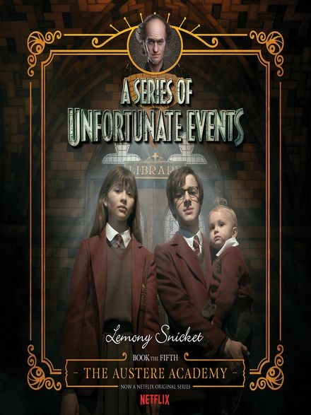 A Series of Unfortunate Events Book 5: The Austere Academy Cover