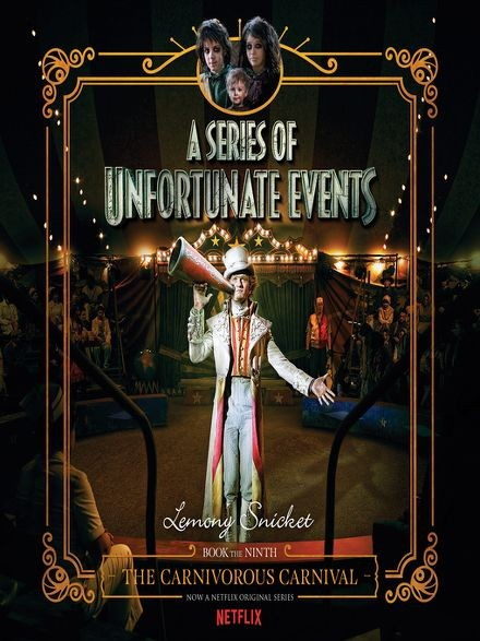 A Series of Unfortunate Events Book 9: The Carnivorous Carnival Cover