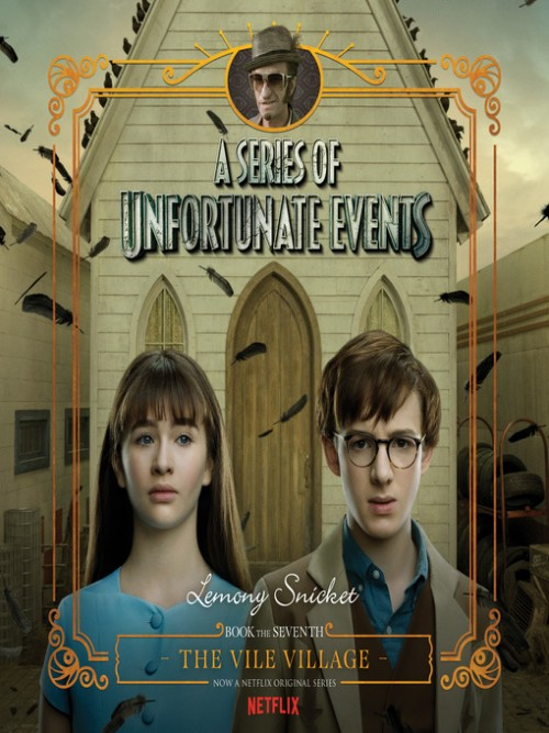 A Series of Unfortunate Events Book 7: The Vile Village Cover
