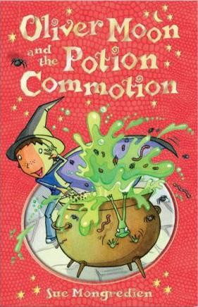 Oliver Moon: The Potion Commotion & the Dragon Disaster Cover