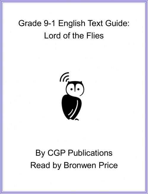 Grade 9-1 English Text Guide- Lord of the Flies Cover