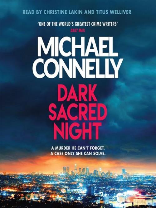 Ballard and Bosch Book 3: Dark Sacred Night Cover