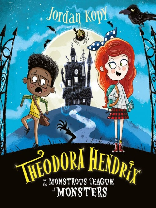 Theodora Hendrix and the Monstrous League of Monsters Cover