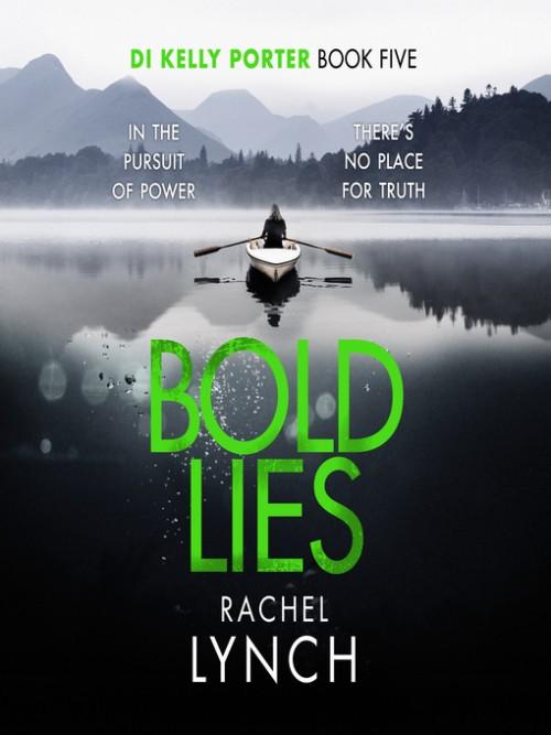 DI Kelly Porter Book 5: Bold Lies Cover
