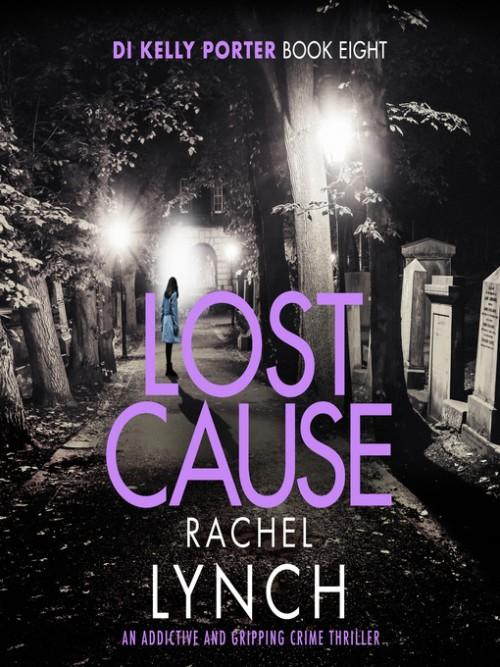 DI Kelly Porter Book 8: Lost Cause Cover