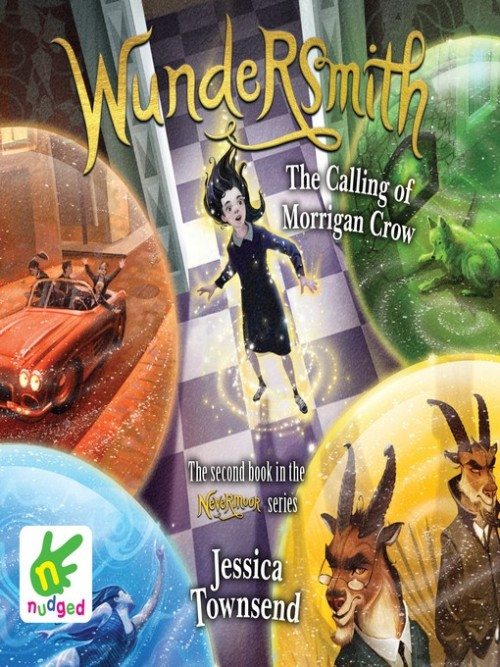 Nevermoor Book 2: Wundersmith Cover