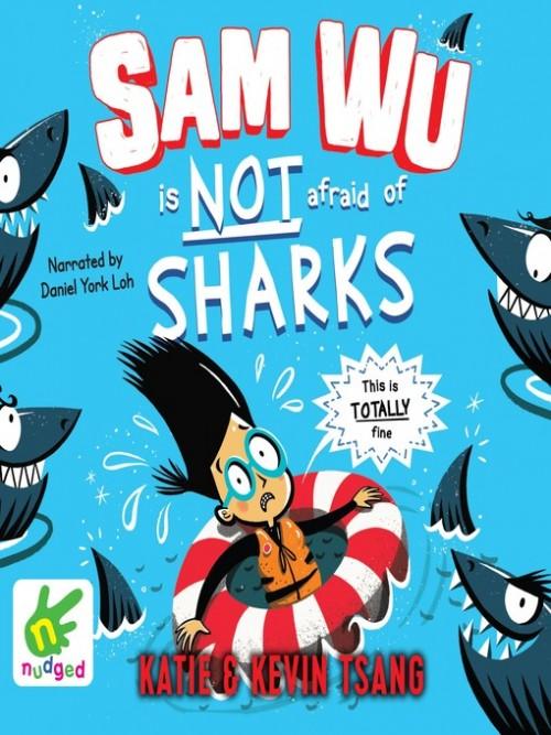 Sam Wu Book 2: Sam Wu is Not Afraid of Sharks Cover