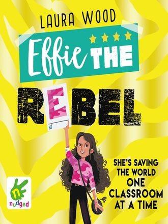 Effie Book 2: Effie the Rebel Cover