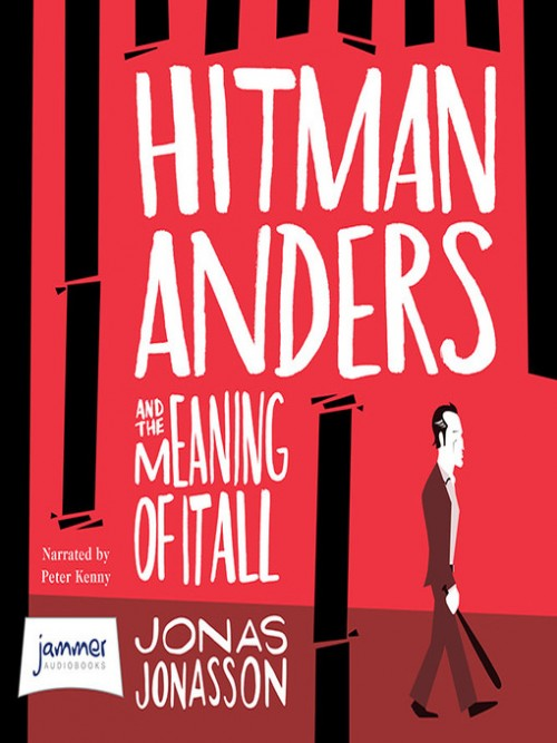 Hitman Anders and the Meaning of it All Cover