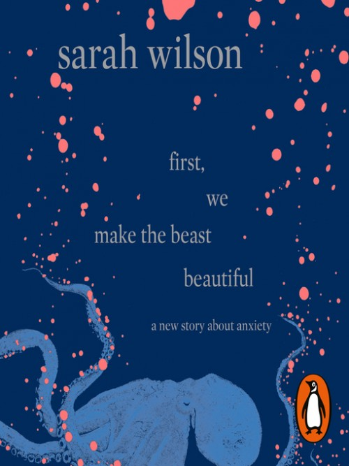 First, We Make the Beast Beautiful Cover
