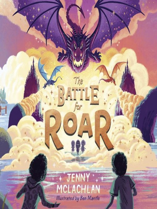 The Land of Roar Book 3: The Battle for Roar Cover